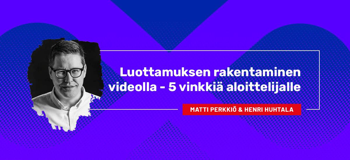 Matti Perkkiö & Henri Huhtala