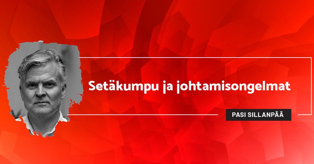 Setäkumpu ja johtamisongelmat - Pasi Sillanpää