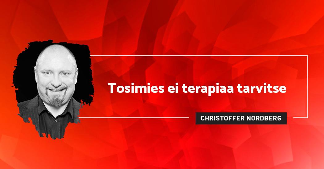 Tosimies ei terapiaa tarvitse - Christoffer Nordberg