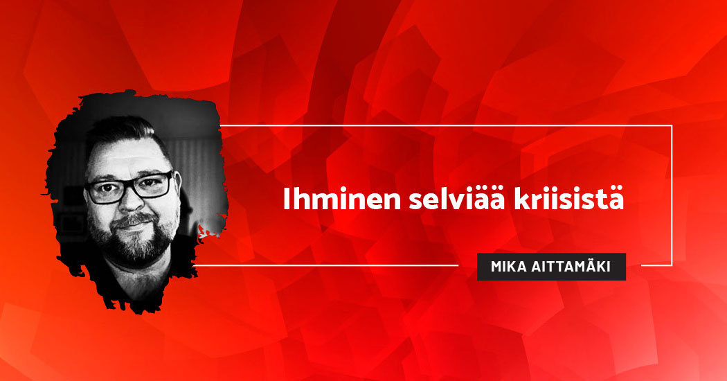 Ihminen selviää kriisistä - Mika Aittamäki